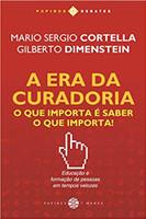 A Era da Curadoria. O que Importa É Saber o que Importa! (Português)