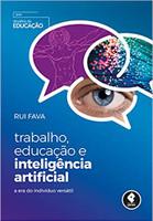 Trabalho, Educação e Inteligência Artificial: A Era do Indivíduo Versátil (Português)