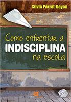 Como Enfrentar a Indisciplina na Escola (Português)