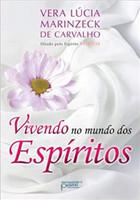 Vivendo no Mundo dos Espíritos (Português)