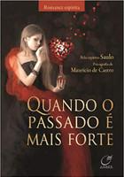 Quando o Passado É Mais Forte (Português)