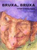 Bruxa, Bruxa, Venha à Minha Festa (Português)