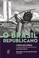 O Brasil Republicano: O tempo da Nova República – Da transição democrática à crise política de 2016 (Vol. 5) (Português)