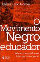 O movimento negro educador: Saberes construídos nas lutas por emancipação (Português)