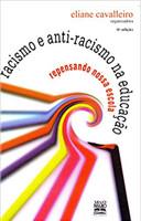 Racismo e anti-racismo na educação: repensando nossa escola (Português)