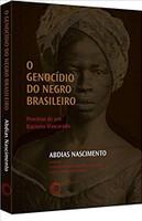 O Genocídio do Negro Brasileiro (Português)