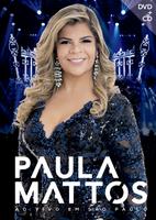 Paula Mattos - ao Vivo Em São Paulo - DVD + CD - Digipack