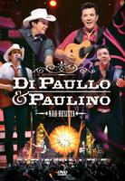 Di Paullo & Paulino - Não Desista - DVD
