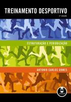 Treinamento Desportivo - Estruturação e Periodização - 2ª Ed. 2009