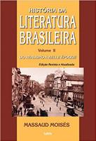 Historia da Literatura Brasileira Vol. II: Do Realismo à Belle Èpoque: Volume 2 (Português)
