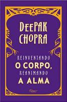 Reinventando o Corpo, Reanimando a Alma (Português)