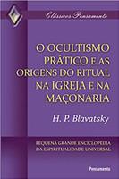 Ocultismo Prático e as Origens do Ritual na Igreja (Português)