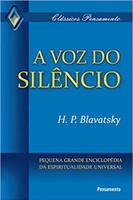 A Voz do Silêncio: Pequena Grande Enciclopédia Da Espiritualidade Universal (Português)