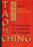 Tao Te Ching: O Livro Do Caminho E Da Virtude, Ed. Comentada (Português)