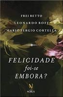 Felicidade foi-se embora? (Português)