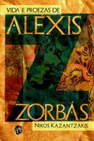 Vida e Proezas de Aléxis Zorbás (Português)