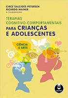 Terapias Cognitivo-Comportamentais para Crianças e Adolescentes (Português)