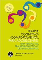 Terapia Cognitivo-Comportamental para Adolescentes: Uma Perspectiva Transdiagnóstica e Desenvolvimental (Português)