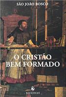 O Cristão Bem Formado (Português)