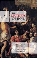 Os Mártires de Hoje (Português)
