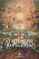 O Milagre da Igreja - Volume 13 (Português)