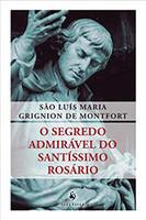 O Segredo Admirável do Santíssimo Rosário (Português)