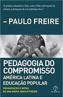 Pedagogia do compromisso: América Latina e Educação Popular (Português)