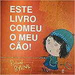 Este Livro Comeu o Meu Cão! (Português)