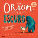 Orion e o Escuro (Português)