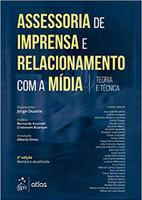 Assessoria de Imprensa e Relacionamento com a Mídia - Teoria e Técnica (Português)