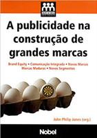 A publicidade na construção de grandes marcas (Português)