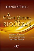 A chave mestra das riquezas (edição de bolso) (Português)
