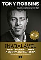 Inabalável: Um guia prático para a liberdade financeira (Português)