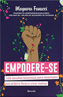 Empodere-Se. 100 Desafios Feministas Para Reconhecer Sua Própria Força e Viver Melhor (Português)