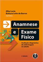 Anamnese e Exame Físico: Avaliação Diagnóstica de Enfermagem no Adulto (Português)