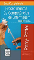 Guia Completo de Procedimentos e Competências de Enfermagem: Adaptado à realidade brasileira (Português)