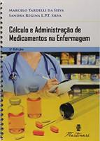 Calculo E Administraçao De Medicamentos Na Enfermagem (Português)