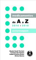 Medicamentos de A a Z: Enfermagem - 2016-2018 (Português)