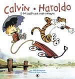 Calvin e Haroldo - E Foi Assim que tudo começou - Volume - 2 (Português)