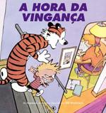 Calvin e Haroldo - A Hora da Vingança - Volume - 6 (Português)