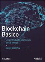 Blockchain Básico: uma Introdução Não Técnica em 25 Passos (Português)