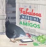 A Fabulosa Máquina de Amigos (Português)