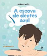 A Escova de Dentes Azul (Português)
