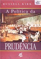 A Política da Prudência (Português)