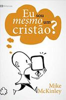 Eu Sou Mesmo Um Cristão? (Português)