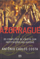Azorrague: Os conflitos de Cristo com instituições religiosas (Português)