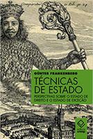 Técnicas de Estado. Perspectivas Sobre o Estado de Direito e o Estado de Exceção (Português)