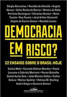 Democracia em risco?: 22 ensaios sobre o Brasil hoje (Português)