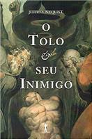 O Tolo e Seu Inimigo (Português)