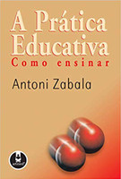 A Prática Educativa: Como Ensinar (Português)